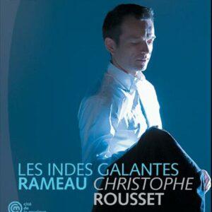 Rameau : Les Indes galantes. Rousset.