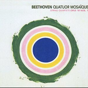 Beethoven : String Quartets Opus 18 Nos. 1 & 4