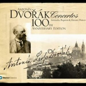 Dvorak : concertos, sérénades, requiem, danses slaves