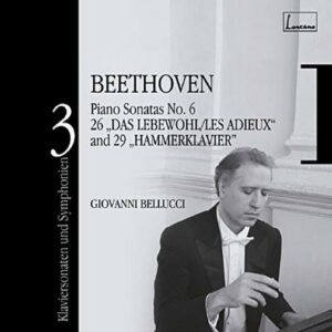 Beethoven : Sonates pour piano n° 26, 29. Bellucci.
