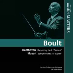 Adrian Boult : beethoven Symphonie n°6. Mozart : Symphonie n°41
