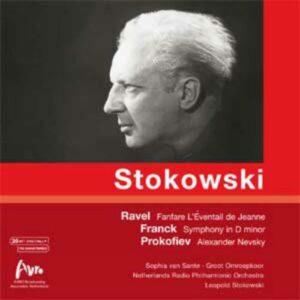 Leopold Stokowski : Ravel, Franck, Prokofiev.
