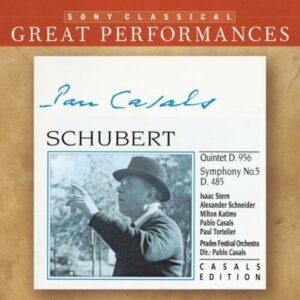 Schubert : Quintette D.956, Symphonie n° 5. Stern, Schneider, Katim, Casals, Tortelier