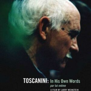 Toscanini in his own words. (Toscanini par lui-même). Larry Weinstein.
