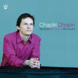 Chopin : Ballades. Prélude op. 45. Chaplin