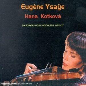 Ysaÿe - Sonates n° 1 à 6 pour violon seul op. 27
