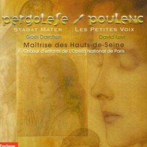 Giovanni Pergolese : Poulenc - Stabat Mater, Les Petites Voix