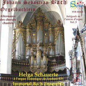 Bach : Orgelbuchlein. Schauerte