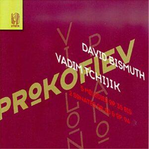 Prokofiev : Musique pour violon et piano. Bismuth, Tchijik.