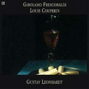 Frescobaldi, Couperin : Pièces pour clavecin. Leonhardt.