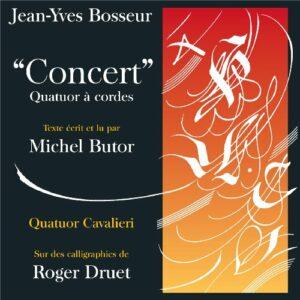 Jean-Yves Bosseur : Concert quatuor à cordes