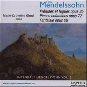 Mendelssohn : intégrale volume 2. Girod