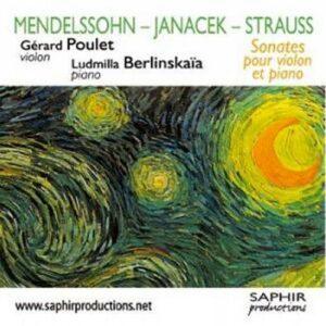 Gérard Poulet : Mendelssohn, Strauss, Janacek.