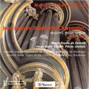 BEAUVARLET-CHARPENTIER : Œuvres pour orgue. M. Tchebourkina