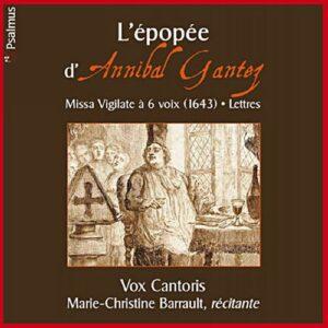 Gantez : Missa Vigilate à six voix. Vox Cantoris.
