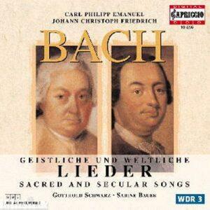 Johann Christoph Friedrich Bach - Carl Philipp Emanuel Bach : Geistliche und weltliche Lieder