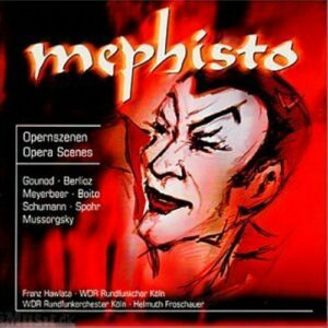 Franz Hawlata : Mephisto