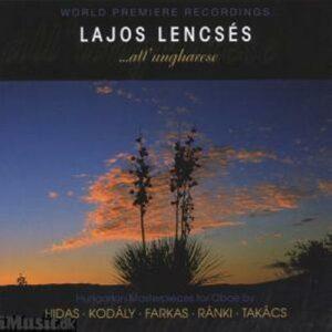 Lajos Lencsés, hautbois : all'ungharese