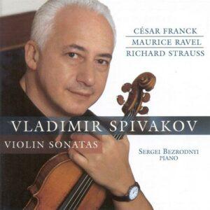 César Franck - Maurice Ravel - Richard Strauss : Sonates pour violon