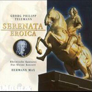 Georg Philipp Telemann : Serenata Eroica TVWV 4:7