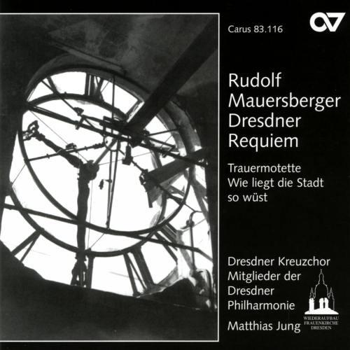 Mauersberger : Requiem de Dresde
