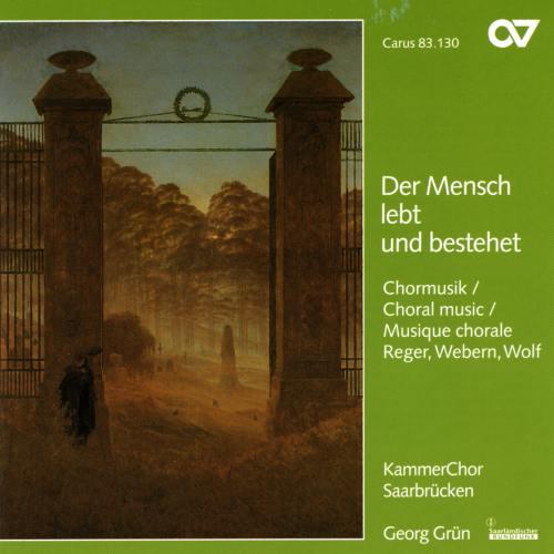 Wolf - Reger - Webern : Œuvres chorales