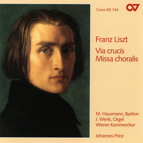 Liszt : Via crucis - Missa choralis