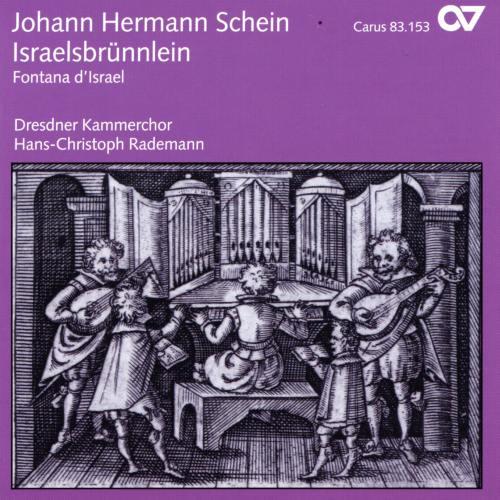 Johann Hermann Schein : Israelsbrünnlein