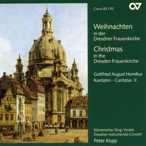 Homilius : Cantates II - Noël à Notre-Dame de Dresde