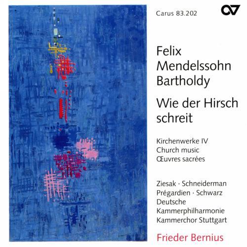 Mendelssohn : Musique sacrée IV