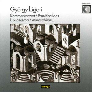 Ligeti : Kammerkonzert, Lux aeterna…