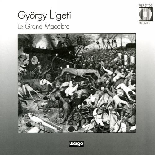 Ligeti : Le Grand Macabre (opéra)