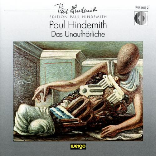 Hindemith : Das Unaufhörliche