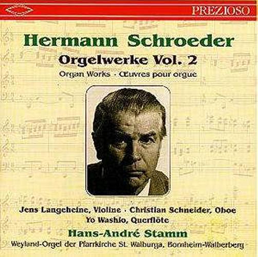 """Hans-André Stamm : Schroeder """"Œuvres Pour Orgue"""" - Vol.2"""