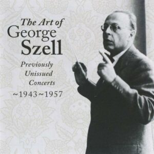 George Szell : Previously unissued concerts 1943-1957 vol. 2.