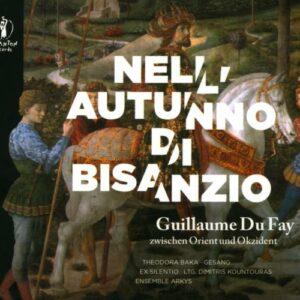 Nell'autunno di Bisanzio. Guillaume Dufay, entre l'orient et l'occident.