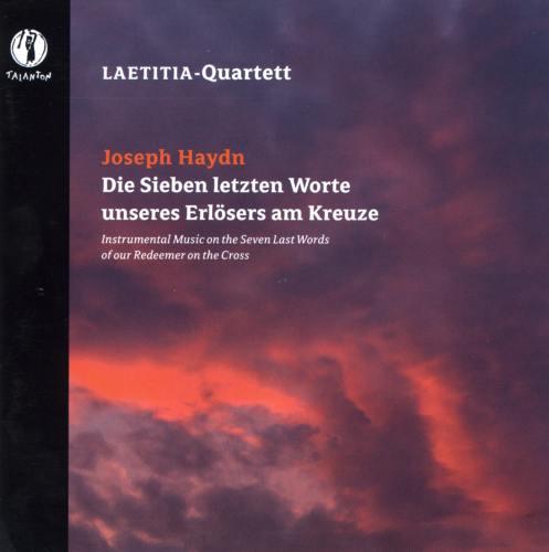 Haydn : Sept dernières paroles du Christ. Quatuor Laetitia.
