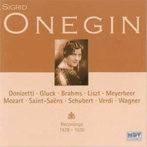 Sigrid Onégin : Airs d'opéra & Lieder