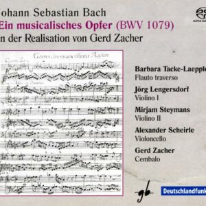 Bach : Une offrande musicale (arr. Gerd Zacher).