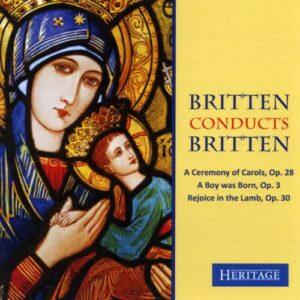 Britten dirige Britten : A Ceremony of Carols…