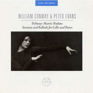 William Conway/Peter Evans-Debussy/Martin/Poulenc : Sonatas And Ballade For...