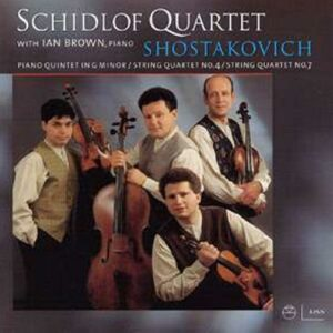 Chostakovitch : Piano Quintet in G minor, String Quartet No. 4, String Quartet No