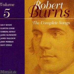 Robert Burns : The Compete Songs, Vol. 5