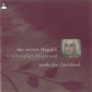 Haendel : The secret Haendel