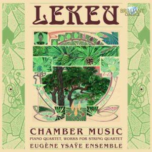 Guillaume Lekeu : Musique de Chambre
