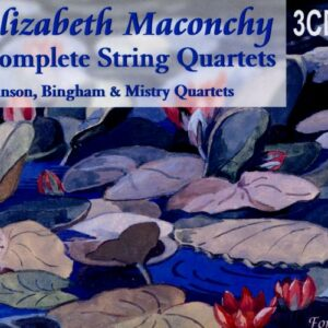 Maconchy : Les quatuors à cordes