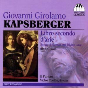 Kapsberger : Libro secondo d'arie