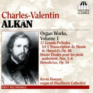 Alkan : Œuvres pour orgue, vol. 1