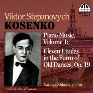 Kosenko : Œuvres pour piano, vol. 1