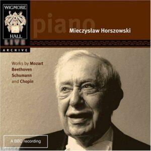 Mieczyslaw Horszowski Plays Mozart, Beethoven, Schumann, Chopin